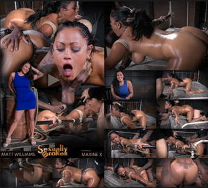 SEXUALLY BROKEN: Aug 14, 2015: Exotic Maxine X tied face down ass up to bed with brutal blowjobs and rough anal fucking by BBC! | Maxine X | Matt Williams | Jack Hammer